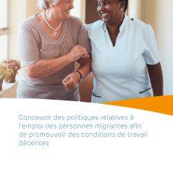 Concevoir des politiques relatives à l'emploi des personnes migrantes afin de promouvoir des conditions de travail décentes – March 2021 – FR
