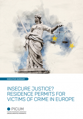 INSECURE JUSTICE? RESIDENCE PERMITS FOR VICTIMS OF CRIME IN EUROPE – Executive Summary – EN – May 2020