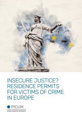INSECURE JUSTICE? RESIDENCE PERMITS FOR VICTIMS OF CRIME IN EUROPE – EN – May 2020