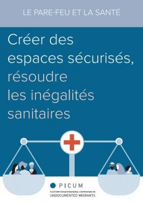 FR- Le Pare-feu et la Santé: Créer des espaces sécurisés, résoudre les inégalités sanitaires