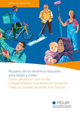 Respeto de los derechos laborales para todos y todas: Cómo garantizar que los/as trabajadores/as migrantes en situación irregular puedan acceder a la justicia  – Resumen Ejecutivo – ES