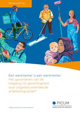 Een werknemer is een werknemer: Het garanderen van de toegang tot gerechtigheid voor ongedocumenteerde arbeidsmigranten – Samenvatting- NL & BE
